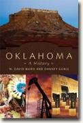 Buy *Oklahoma: A History* by W. David Baird and Danney Goble online