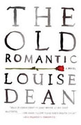 Buy *The Old Romantic* by Louise Dean online