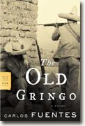 *The Old Gringo* by Carlos Fuentes