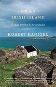 Buy *On an Irish Island: The Lost World of the Great Blasket * by Robert Kanigelo nline