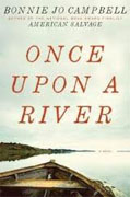 Buy *Once Upon a River* by Bonnie Jo Campbell online