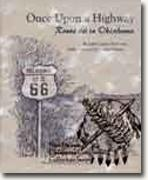 *Once Upon a Highway: Route 66 in Oklahoma* by John Calvin Womack
