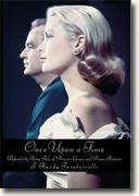 Buy *Once Upon a Time: Behind the Fairy Tale of Princess Grace and Prince Rainier