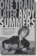 Buy *One Train Later: A Memoir* by Andy Summers online