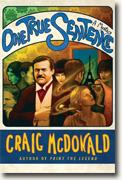 *One True Sentence: A Mystery* by Craig McDonald
