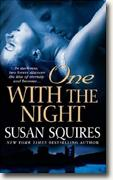 Buy *One with the Night* by Susan Squires online
