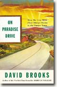 Buy *On Paradise Drive: How We Live Now (And Always Have) in the Future Tense* online