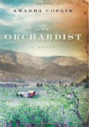 *The Orchardist* by Amanda Coplin