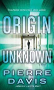 Buy *Origin Unknown* by Pierre Davis online
