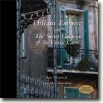 *Orleans Embrace with The Secret Gardens of the Vieux Carre* by T.J. Fisher Roy F. Guste & Louis Sahuc