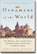 Buy *The Ornament of the World: How Muslims, Jews and Christians Created a Culture of Tolerance in Medieval Spain* online