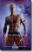 Buy *Obsession Untamed: A Feral Warriors Novel* by Pamela Palmer online