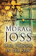 Buy *Our Picnics in the Sun* by Morag Joss online