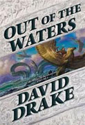 *Out of the Waters (The Books of the Elements, Vol. 2)* by David Drake