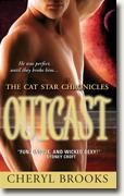 Buy *Outcast (The Cat Star Chronicles, Book 4)* by Cheryl Brooks online
