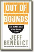 Buy *Out of Bounds: Inside the NBA's Culture of Rape, Violence, and Crime* online