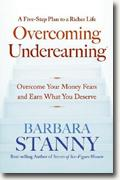 Buy *Overcoming Underearning: Overcome Your Money Fears and Earn What You Deserve* by Barbara Stanny online
