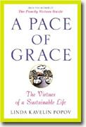 Buy *A Pace of Grace: The Virtues of a Sustainable Life* online