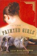 Buy *The Painted Girls* by Cathy Marie Buchananonline
