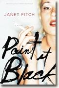 Buy *Paint It Black* by Janet Fitch online