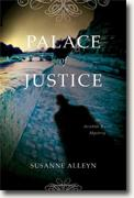 *Palace of Justice: An Aristide Ravel Mystery (Aristide Ravel Mysteries)* by Susanne Alleyn
