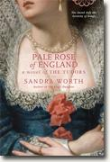 Buy *Pale Rose of England: A Novel of the Tudors* by Sandra Worth online