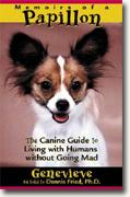 Buy *Memoirs of a Papillon: The Canine Guide to Living with Humans without Going Mad* online