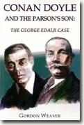 Buy *Conan Doyle & the Parson's Son: The George Edalji Case* by Gordon Weaver online