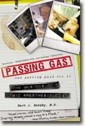 Buy *Passing Gas and Getting Paid For It: The Musings of a Comic Anesthesiologist* by Bart J. Borsky online