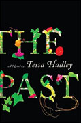 *The Past* by Tessa Hadley
