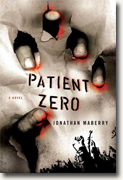 *Patient Zero: A Joe Ledger Novel* by Jonathan Maberry