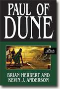 Buy *Paul of Dune* by Brian Herbert and Kevin J. Anderson