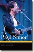 *The Words and Music of Paul Simon (The Praeger Singer-Songwriter Collection)* by James Bennighof