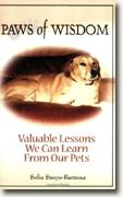 Buy *Paws of Wisdom: Valuable Lessons We Can Learn from Our Pets* by Sofia Steryo-Bartmus online