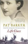*Life Class* by Pat Barker
