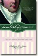 Buy *Pemberley Manor: Darcy and Elizabeth, for Better or for Worse* by Kathryn Nelson online
