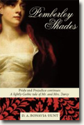 Buy *Pemberley Shades: Pride and Prejudice Continues* by D.A. Bonavia-Hunt online