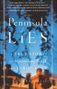 Buy *Peninsula of Lies: A True Story of Mysterious Birth and Taboo Love* online