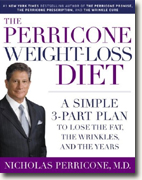 *The Perricone Weight-Loss Diet: A Simple 3-Part Program to Lose the Fat, the Wrinkles, & the Years* by Nicholas Perricone