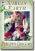 *Virgin Earth* by Philippa Gregory