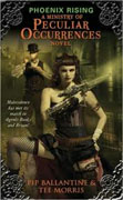 Buy *Phoenix Rising: A Ministry of Peculiar Occurrences Novel* by Pip Ballantine and Tee Morris