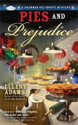 Buy *Pies and Prejudice (A Charmed Pie Shoppe Mystery)* by Ellery Adams online