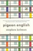 Buy *Pigeon English* by Stephen Kelman online