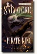 Buy *The Pirate King (Forgotten Realms: Transitions, Book 2)* by R.A. Salvatore