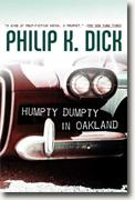 *Humpty Dumpty in Oakland* by Philip K. Dick