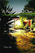 Buy *A Place All Our Own: Lives Entwined in a Desert Garden* by Mary F. Irish online