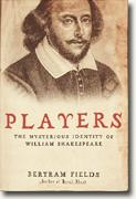 Buy *Players: The Mysterious Identity of William Shakespeare* online