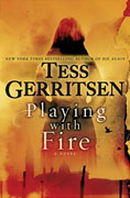 Buy *Playing with Fire* by Tess Gerritsenonline