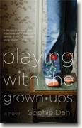 Buy *Playing with the Grown-ups* by Sophie Dahl online