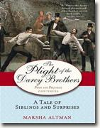 Buy *The Plight of the Darcy Brothers: A Tale of the Darcys & the Bingleys (Pride & Prejudice Continues)* by Marsha Altman online